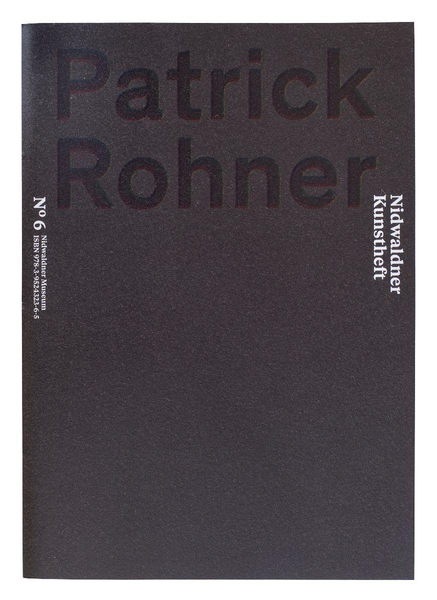 2015_Patrick_Rohner_Nidwaldner_Kunstheft_N_6_ISBN_978-3-9524323-6-5_.jpg